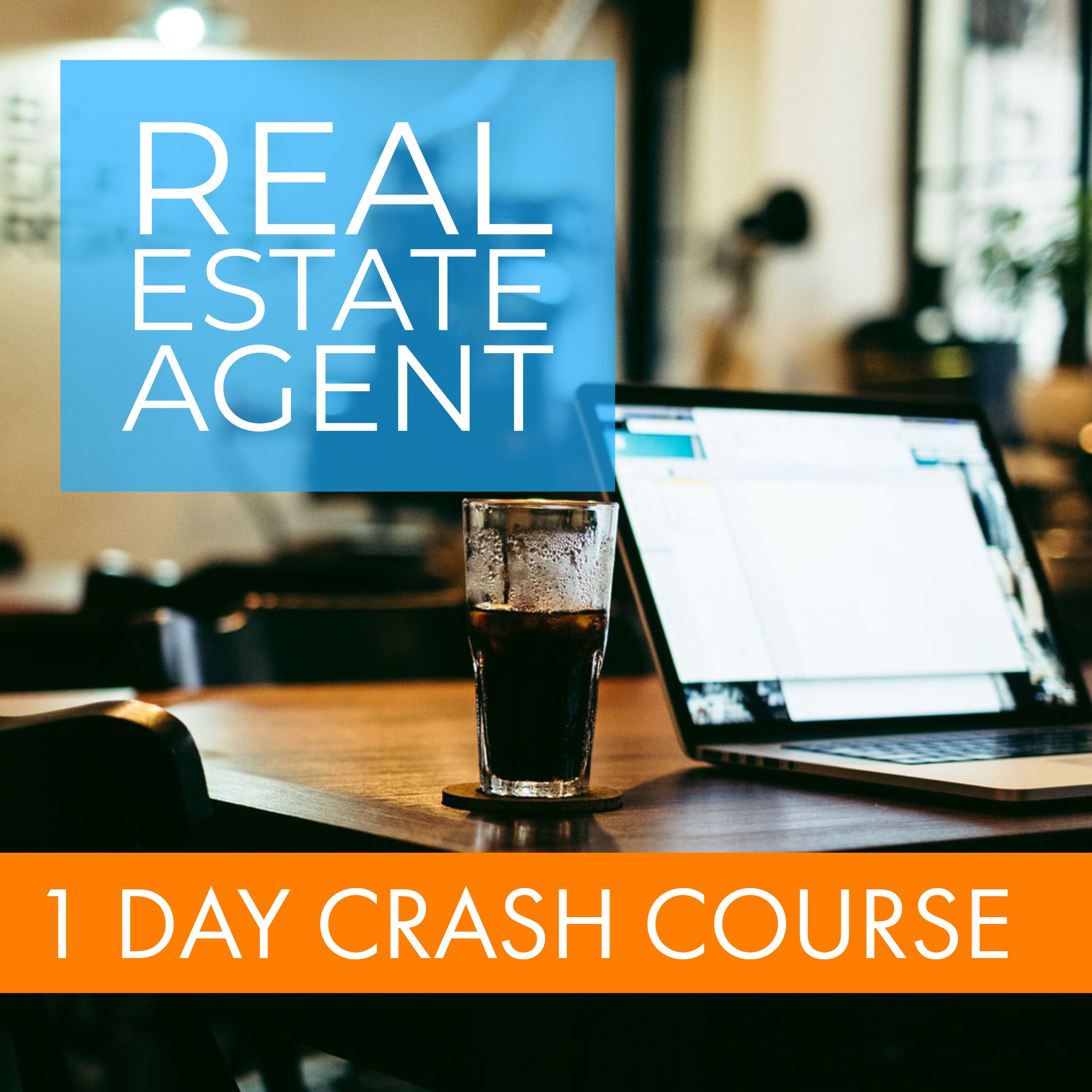 1 Day Live Real Estate Agent Crash Course | The CORE