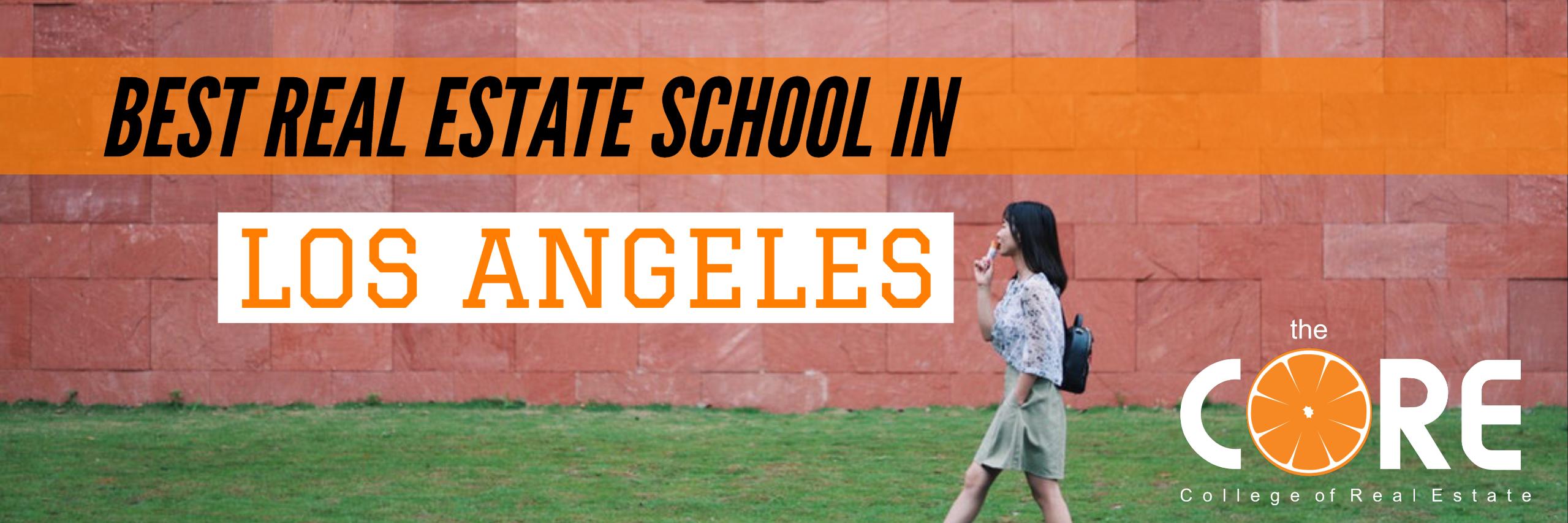Best Real Estate School In LA