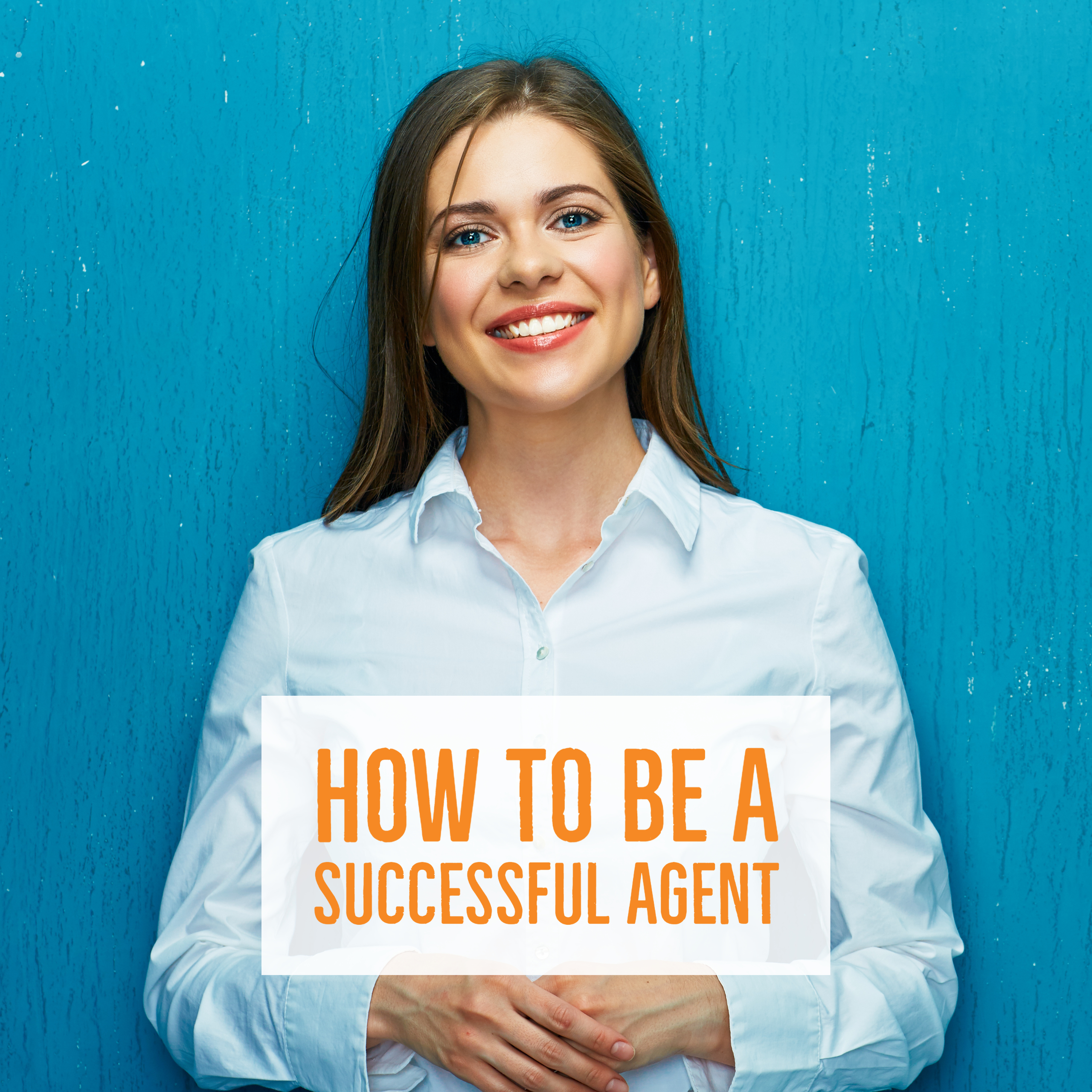 How to be a successful real estate agent course college of real estate 2